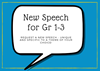 New Speech for Gr 1-3: Request a New Speech for grade 1-3 - unique and specific to a theme of your choice!