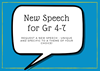 New Speech for Gr 4-7:  Request a New Speech - unique and specific to a theme of your choice!
