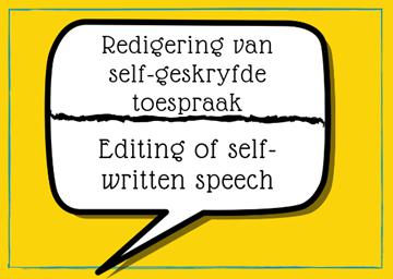 Redigering van self-geskryfte toespraak - Editing of self-written speech