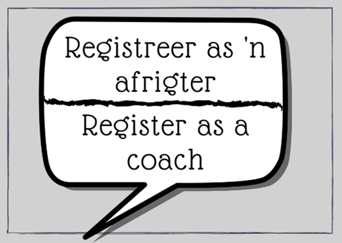 Registreer as 'n afrigter - Register as a coach