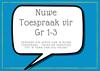 Nuwe Toespraak vir Gr 1-3: Versoek die skryf van 'n Nuwe Toespraak - uniek en spesifiek tot 'n tema van jou keuse!